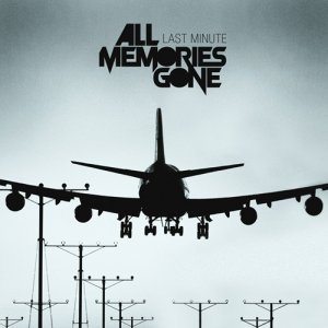 album Last Minute - All Memories Gone