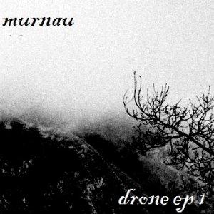 album Drone Ep 1 - Murnau