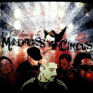 album Welcome to the Madness Circus (2011) - MADNESS CIRCUS
