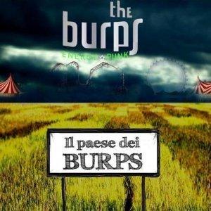 album IL PAESE DEI BURPS (album 2009, 12 tracks) - The Burps