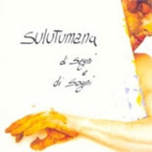 album Di segni e di sogni - Sulutumana