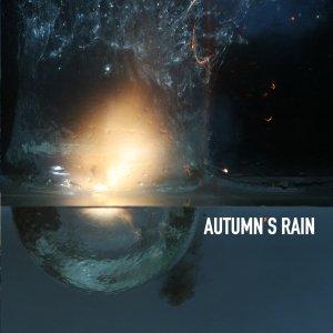 album Autumn's Rain - Autumn's Rain