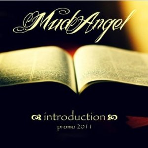 album Introduction - promo 2011 - Mud Angel