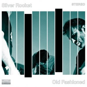 album Old Fashioned - Silver Rocket