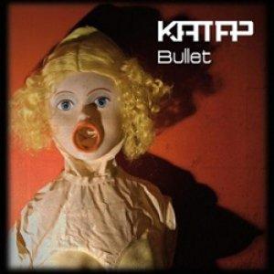 album Bullet - Katap