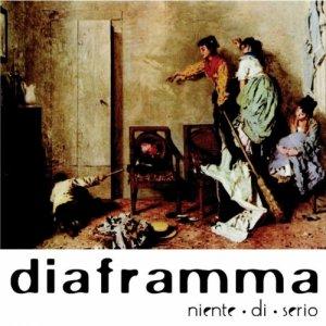 album Niente di serio - Diaframma