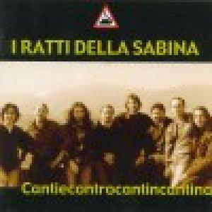 album Cantiecontrocantincantina - I Ratti della Sabina
