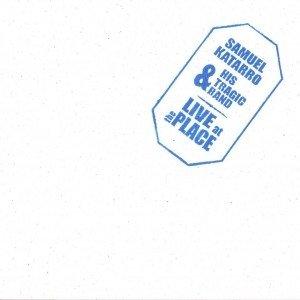 album Live at the place - Samuel Katarro