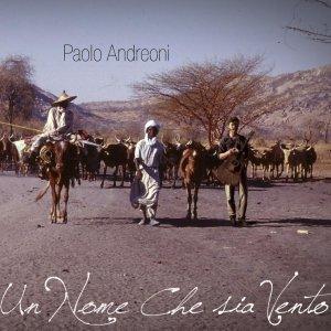 album Un nome che sia vento - Paolo Andreoni & Bussuku Bang!