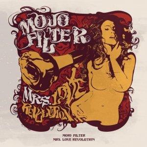 album Mrs. Love revolution - Mojo Filter