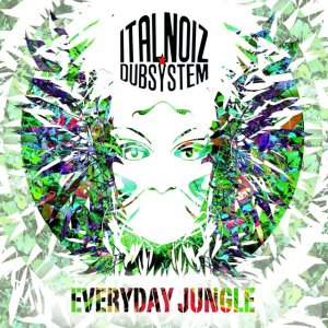 album Everyday jungle - Ital Noiz