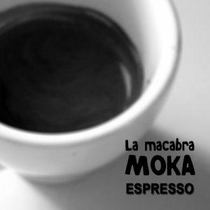 album Espresso (demo) - La Macabra Moka