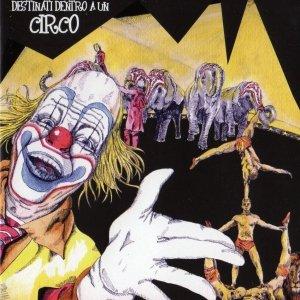 album Destinati dentro a un circo - Ucronìa