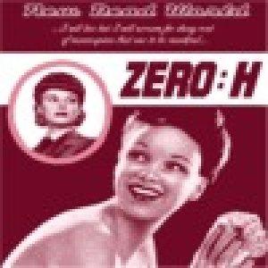album New dead world - Zero:H