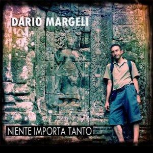 album Niente Importa Tanto (Singolo) - Dario Margeli