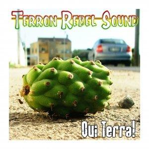 album Qui Terra! - Terron Rebel Sound