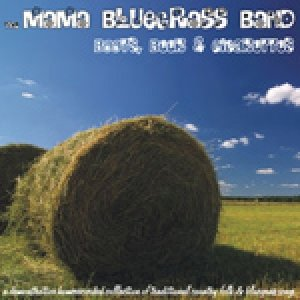 album Boots, Beer & Cigarettes - The MAMA BLUEGRASS BAND