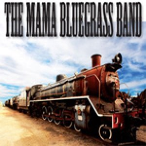album The Mama Bluegrass Band - The MAMA BLUEGRASS BAND