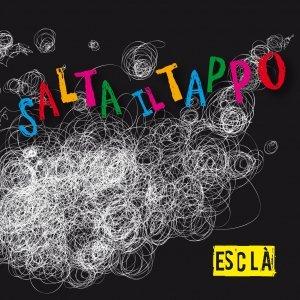 album Salta il tappo - Esclà band
