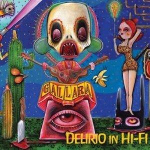 album Delirio in HI-FI - Gallara