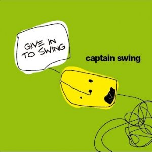 album Give In To Swing ep - Captain Swing