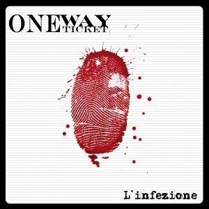 album L'infezione - OneWayTicket