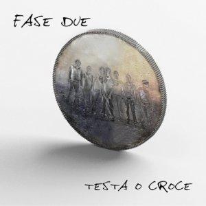 album Testa o croce - FASE 2