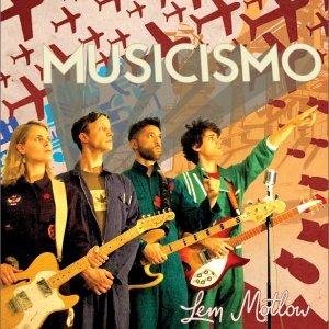 album MUSICISMO - Lem Motlow