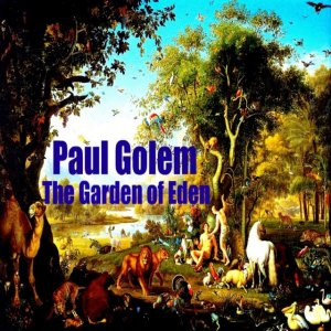 album The Garden of Eden - Paul Golem