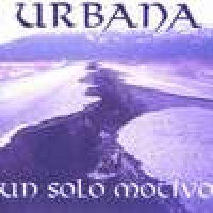 album Un solo motivo - Urbana