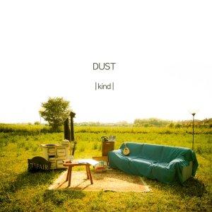 album |kind| - DUST