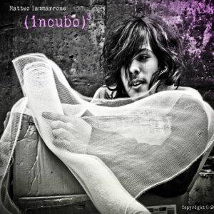 album Incubo al Cubo - Matteo Iammarrone