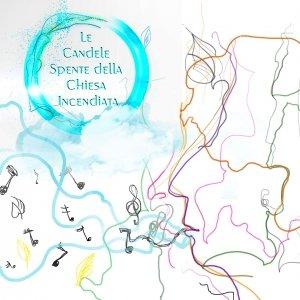album Soliloquiando...ando...ando - Le Candele Spente della Chiesa Incendiata