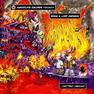 album Settimo Cerchio - Brain&Lord Madness