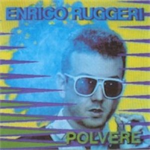album Polvere - Enrico Ruggeri