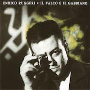 album Il falco e il gabbiano - Enrico Ruggeri