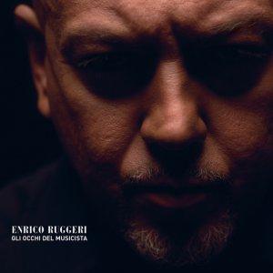 album Gli occhi del musicista - Enrico Ruggeri