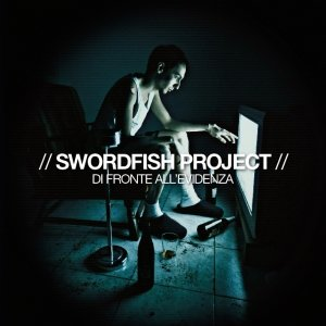 album Di fronte all'evidenza - SWORDFISH project (SWF)