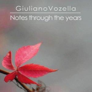 album Notes Through The Years - Giuliano Vozella