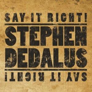 album Say It Right! - Stephen Dedalus