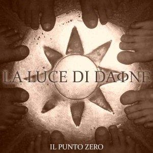 album Il Punto Zero - La Luce di Daphne