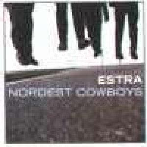album Nordest cowboys - Estra