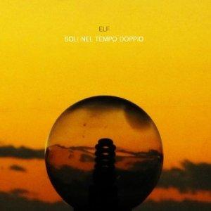 album Soli Nel Tempo Doppio - ELF