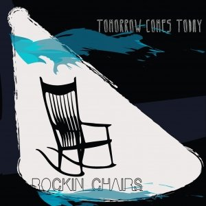 album Tomorrow Comes Today - Rockin'Chairs
