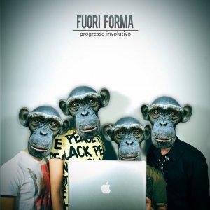 album PROGRESSO INVOLUTIVO - FUORI FORMA - progresso involutivo