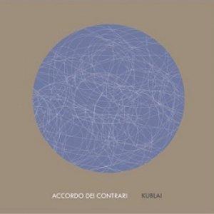 album Kublai - Accordo dei Contrari