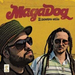 album IL NOSTRO STILE - MAGADOG