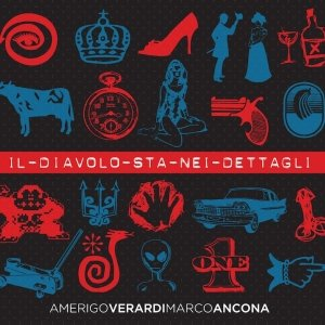 album Il diavolo sta nei dettagli - Amerigo Verardi e Marco Ancona
