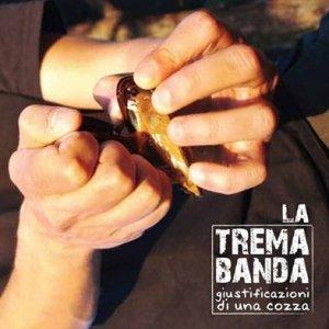 album Giustificazioni di una cozza - la Tremabanda