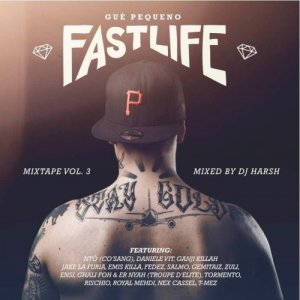 album Fastlife Mixtape Vol. 3 - Guè Pequeno
